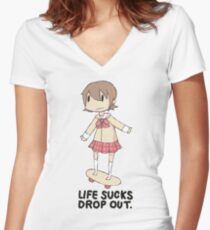 life sucks drop out Women's Fitted V-Neck T-Shirt