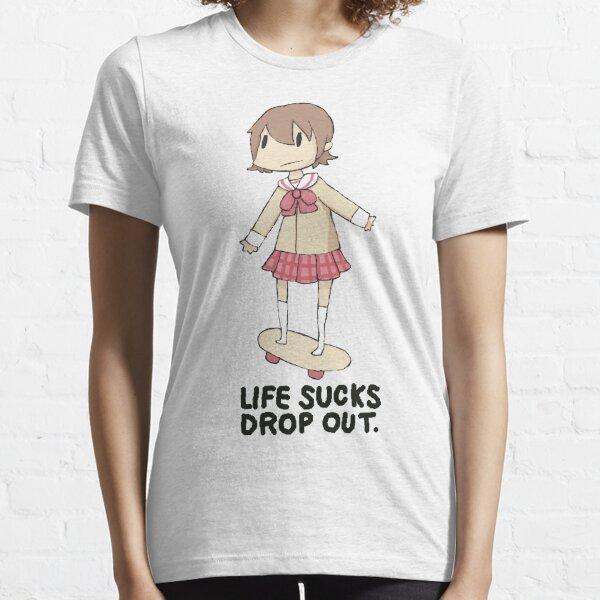 life sucks drop out Essential T-Shirt