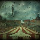 When the circus came to town... by MarieG