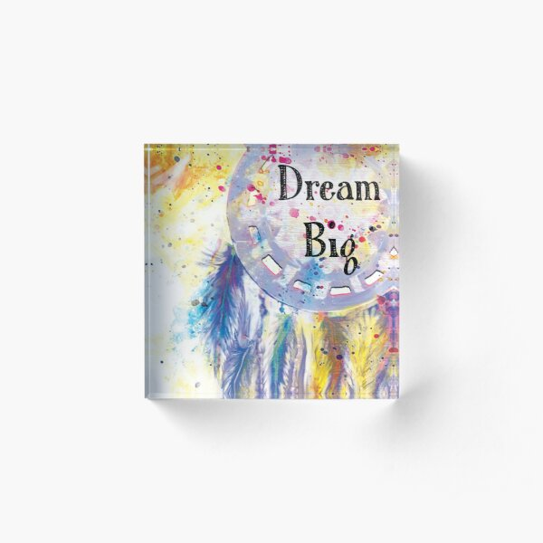 Dream Big Acrylic Block