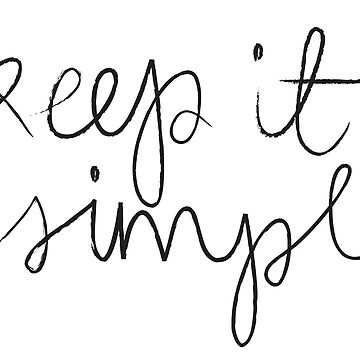 Keep it simple by YourMantras