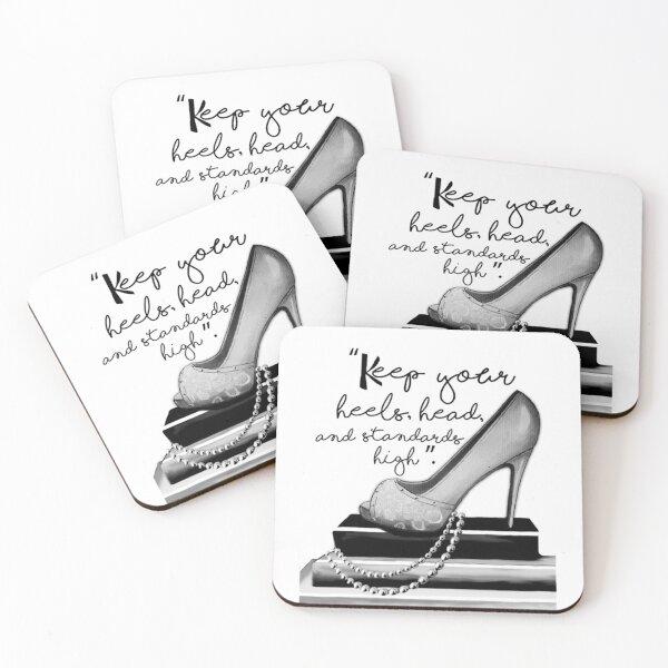 Keep Your Heels, Head, & Standards High  Coasters (Set of 4)