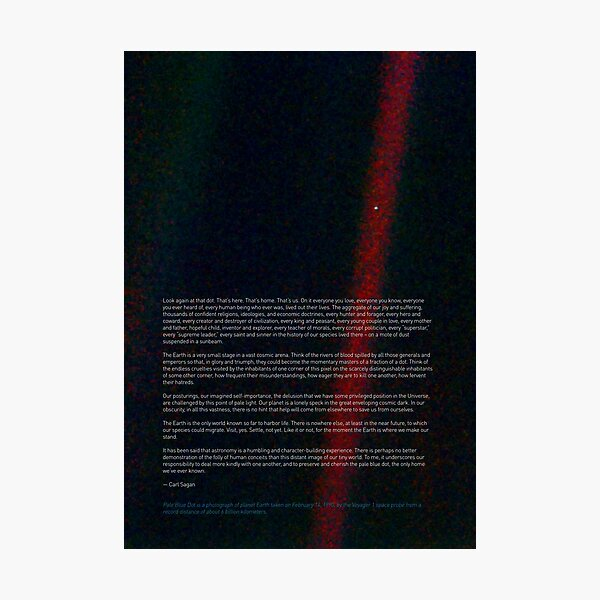 Pale Blue Dot — Voyager 1 & Carl Sagan quote ⛔ HQ-quality Photographic Print