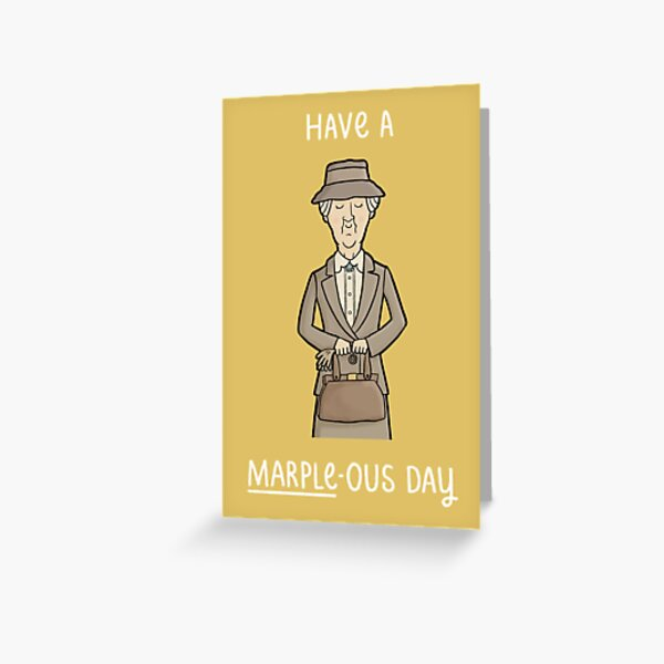 Have a Marple-ous Day Greeting Card