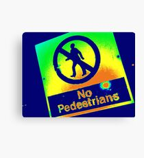 No Pedestrians (1) Canvas Print