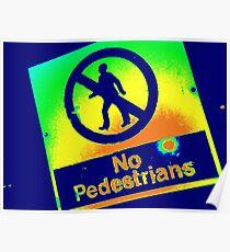No Pedestrians (1) Poster