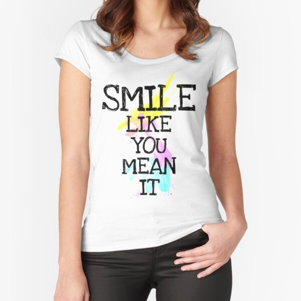 smile like... Fitted Scoop T-Shirt