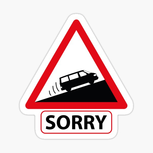 """Slow vehicle! """"Sorry"""" Vw aircooled T4 Carrier Sticker"""