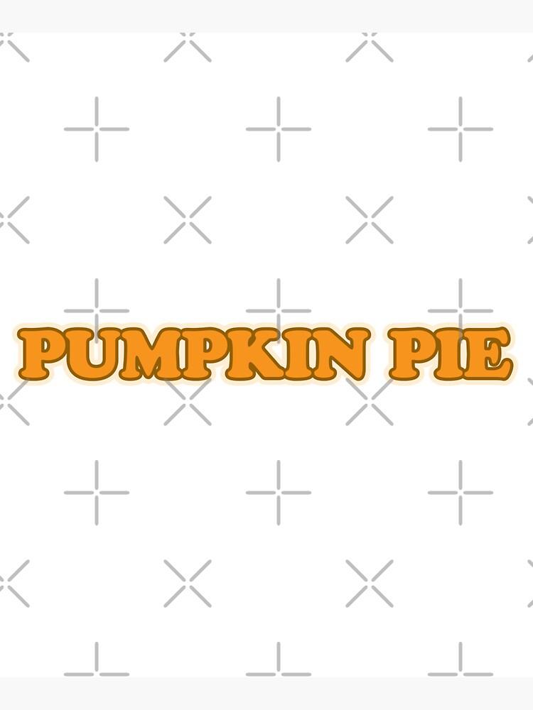 Pumpkin Pie by darrianrebecca