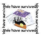 We have survived [-0-] by KISSmyBLAKarts