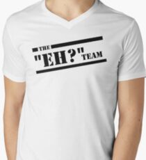 """The """"Eh?"""" Team - Black Graphic, Funny T-Shirt"""
