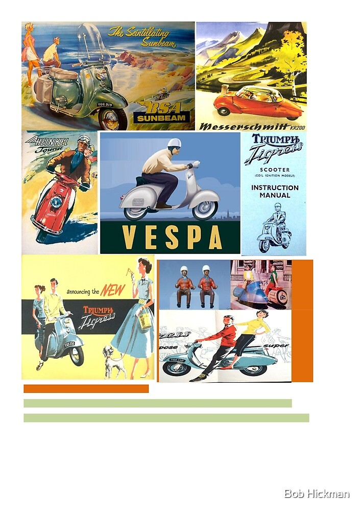 Vintage scootermania by Bob Hickman