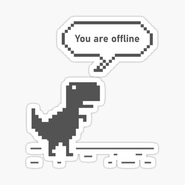You are Offline Chrome Dinosaur 8 bit Dinosaur Chrome Developer Masks Stickers T Shirts Christmas Gift Thanksgiving Gift Halloween Tech Geek Programming Nerd Funny Black Sticker