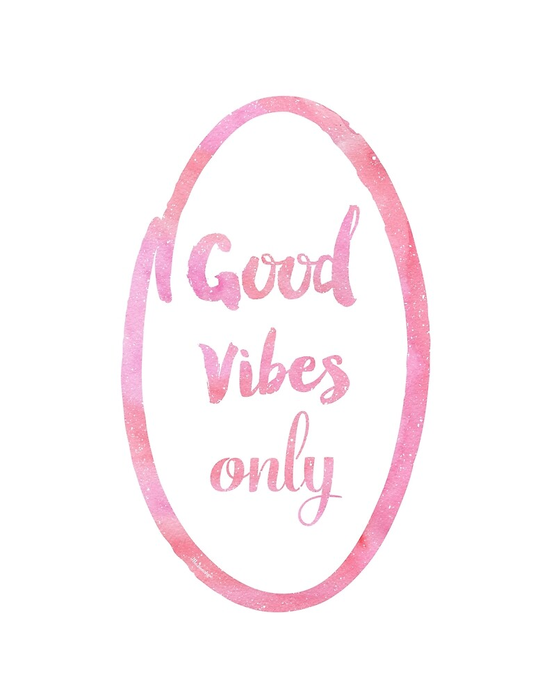 Good Vibes only bubble gum by Pranatheory
