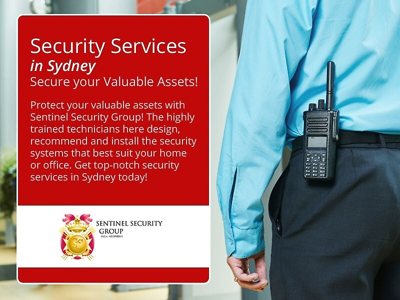 Security Services in Sydney – Secure your Valuable Assets! by sentinelsecure