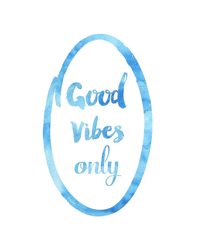 Good Vibes only SKY oval by Pranatheory