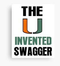 The U Invented Swagger Miami Canes Canvas Print