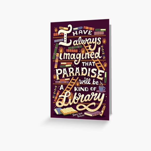 Library is Paradise Greeting Card