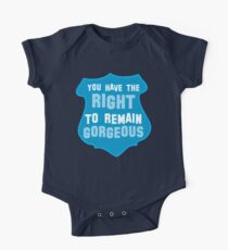 YOU HAVE THE RIGHT TO REMAIN GORGEOUS police office badge shield humour Kids Clothes