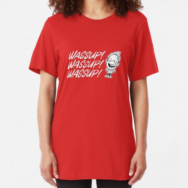 Wassup! Wassup! Wassup! Slim Fit T-Shirt