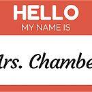 « Hello My Name Is Mrs Chambers - Family Name Surname Chambers» de Bontini