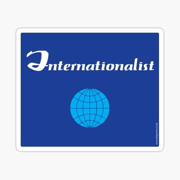 Internationalist Sticker