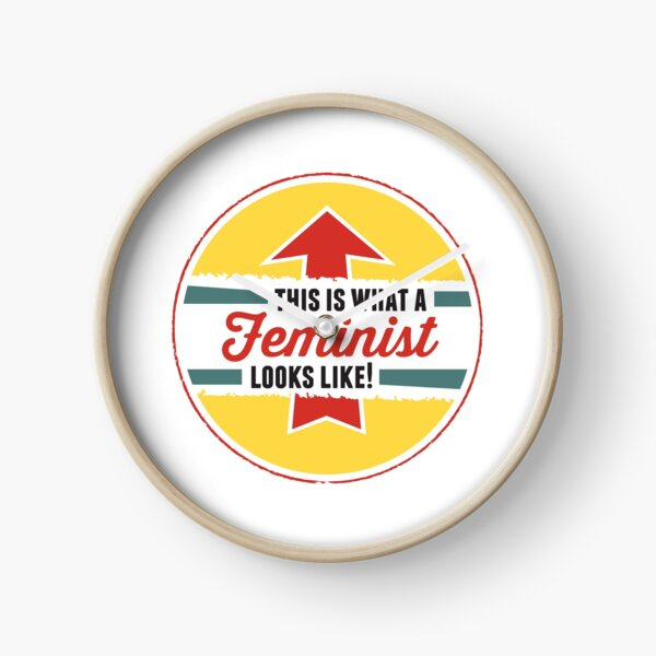 This is what a Feminist Looks Like Clock
