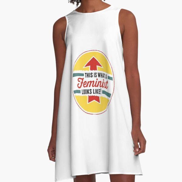 This is what a Feminist Looks Like A-Line Dress