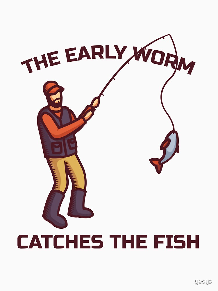 The Early Worm Catches The Fish - Funny Fishing by yeoys