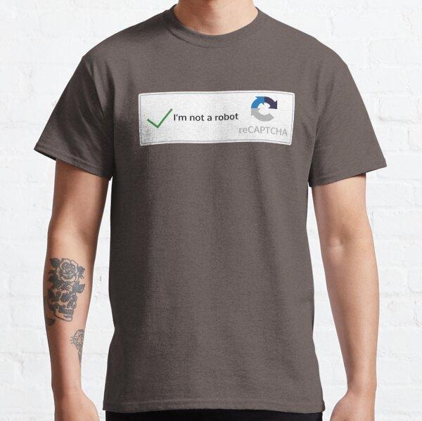 Ich bin kein Roboter Classic T-Shirt
