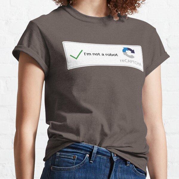 I'm not a robot Classic T-Shirt