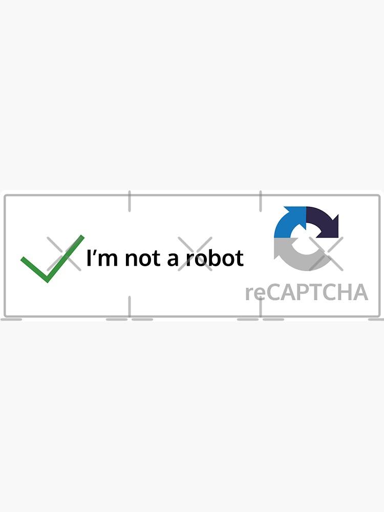 I'm not a robot by Caldofran