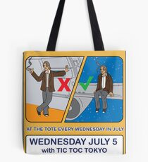 Telecom July Wednesday Residency at The Tote 2006: July 5  Tote Bag