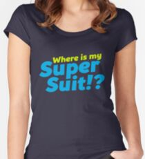 Where is my Super Suit!? Women's Fitted Scoop T-Shirt