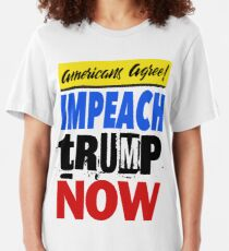 Americans Agree - Impeach tRump Now Slim Fit T-Shirt
