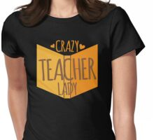 Crazy Teacher lady Womens Fitted T-Shirt