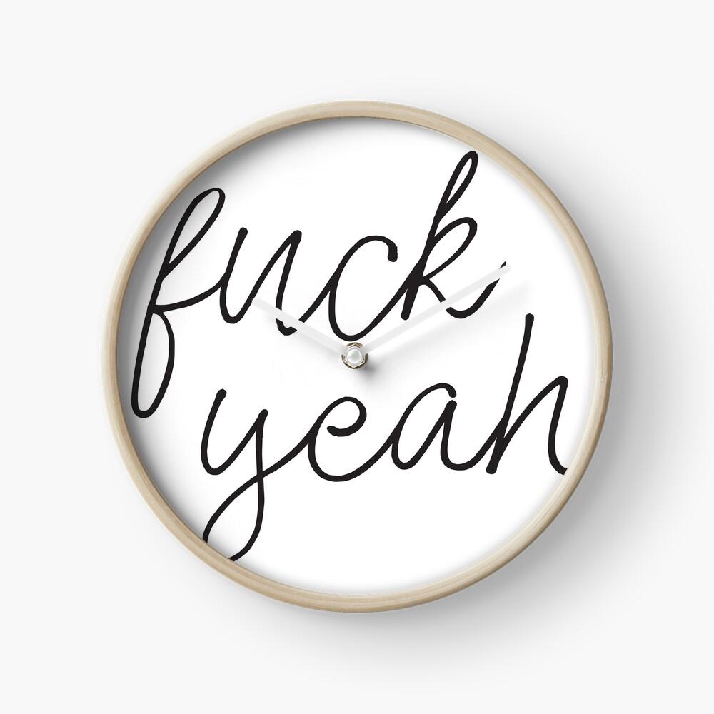 F*ck Yeah Clock