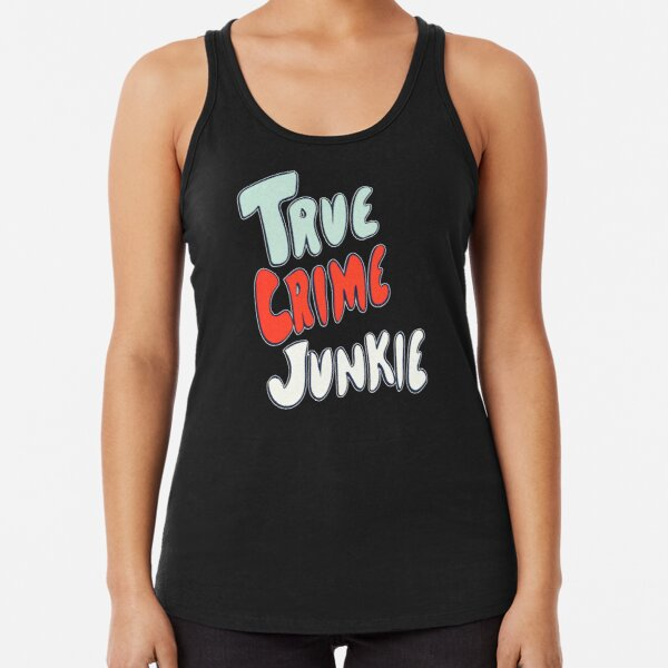 True Crime Junkie Handlettered Script Red White and Blue Racerback Tank Top