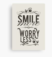 Smile more worry less Canvas Print