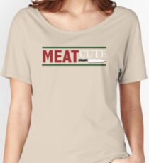 Meat Cute Women's Relaxed Fit T-Shirt