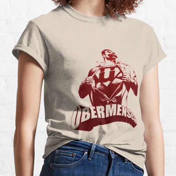 Ubermensch  Classic T-Shirt