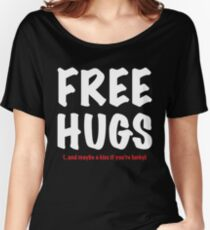 Free Hugs And Kisses Women's Relaxed Fit T-Shirt