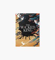 The Wicked King Art Board Print