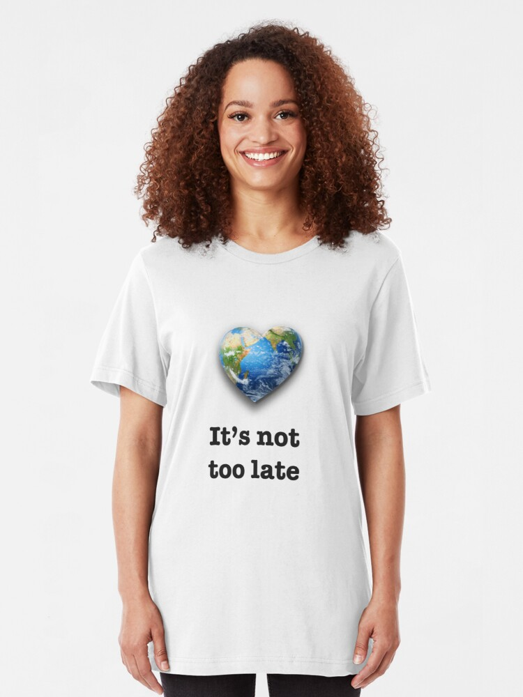 Alternate view of It's not too late (black text) - climate change Slim Fit T-Shirt