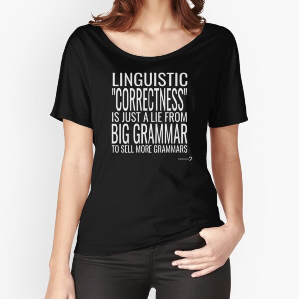 Big Grammar T-shirt - White text Relaxed Fit T-Shirt