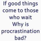 Procrastination by Jan Clarke