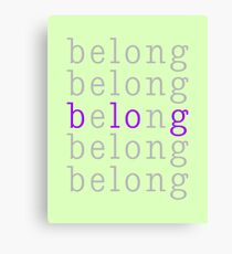 Belong/Blog 1 Canvas Print