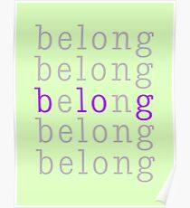 Belong/Blog 1 Poster