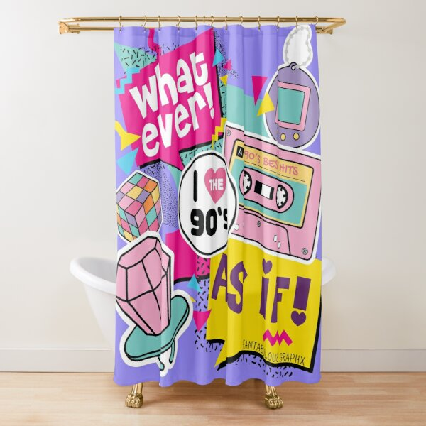 That's SO 90's Shower Curtain