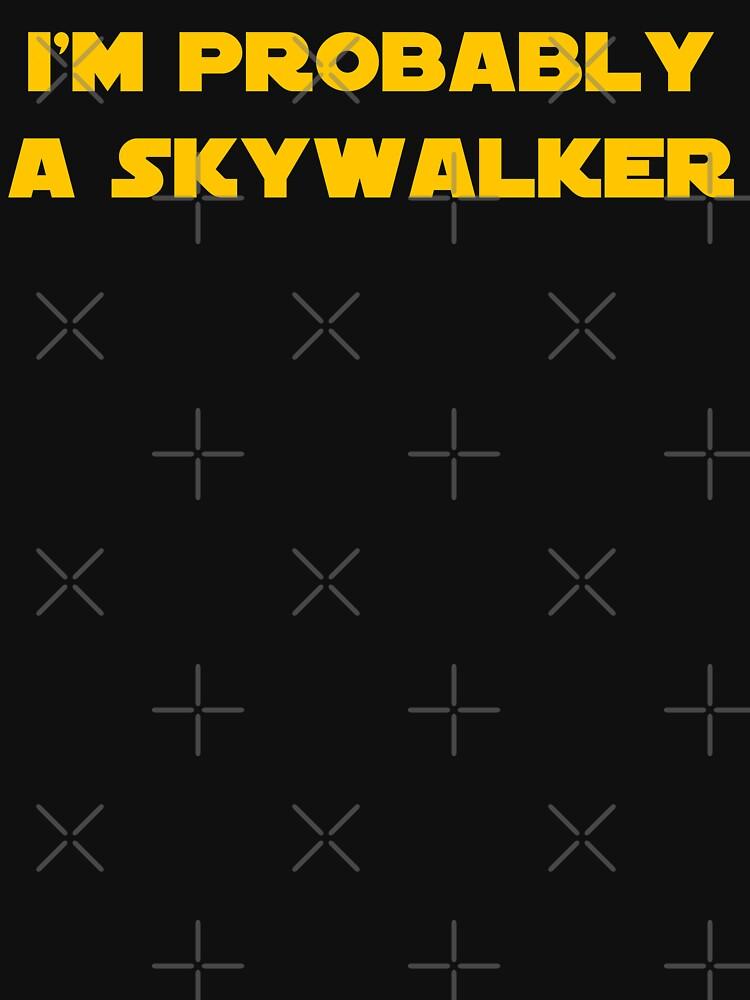 I'm Probably a Skywalker by giogiosgeorge
